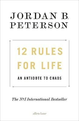12 Rules For Life, An Antidote To Chaos -by- JORDAN B. PETERSON [PDF]