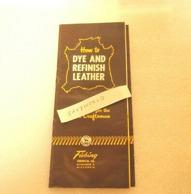FIEBING How To Dye and Refinish Leather rare original old color paper brochure