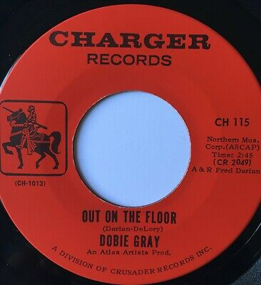 Dobie Gray - Out On The Floor - Charger Original - Northern Soul