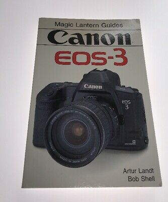 Magic Lantern Guides Canon EOS-3 Instruction Manual User Guide