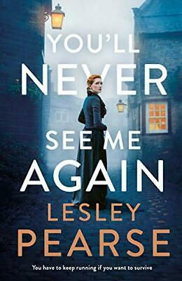You'll Never See Me Again by Lesley Pearse New Hardback Book