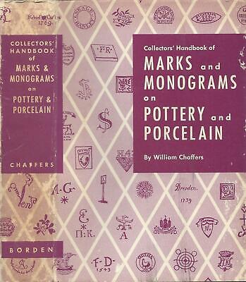 Collectors Handbook of Marks and Monograms on Pottery and Porcelain--1947-HB