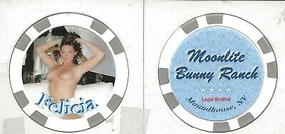 """New***Brothel Chip****Moonlite Bunny Ranch****Moundhouse, Nv****** """"Felicia"""""""