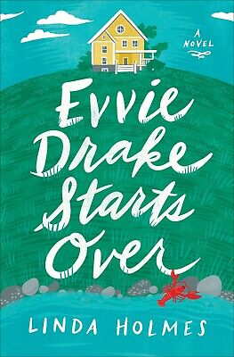 Evvie Drake Starts Over: A Novel by Linda Holmes (PDF,Epub,Kindle)