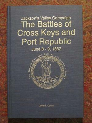 The Battles Of Cross Keys And Port Republic - Signed First Edition - Only 1000