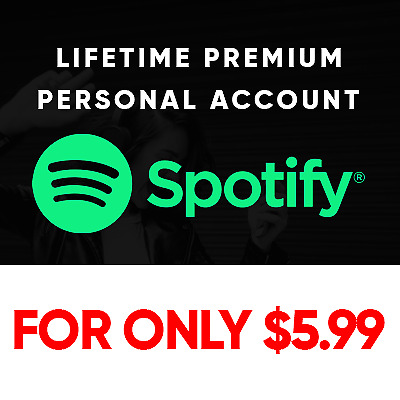 Spotify Premium | Personal Account | Lifetime | Fast Delivery| $5.99