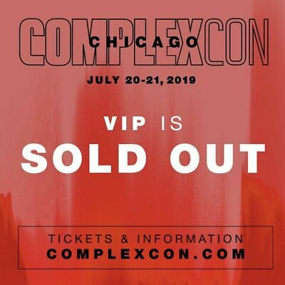 Complexcon Chicago 2019 Vip Ticket Package In Hand. Sold Out Early Entry