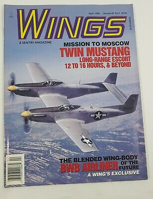 Wings Aviation Magazine Back Issue April 1999 Mission To Moscow Twin Mustang