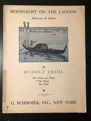 Moonlight on the Lagoon by Rudolf Friml Pipe Organ Sheet Music book 1921