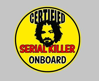 Certified killer Motorcycle Classc car window boot decal Sticker manson charles