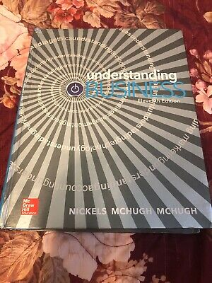 Understanding Business 11th Edition McGraw Hill College Textbook Eleventh