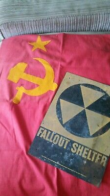 Cold War Fallout Shelter Sign 10×14 And one sided Russian flag 28×44 Chernobyl