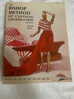 1996 The Bishop Method of Clothing Construction Revised Textbook