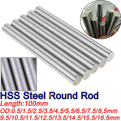 HSS Steel Round Rod Bar Shaft Axis  Metal 100mm long Metalworking Dia 0.5-16.5mm