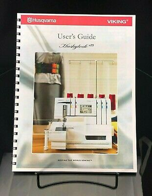Husqvarna Viking Huskylock S25 Sewing Machine User Guide Manual COLOR COPY