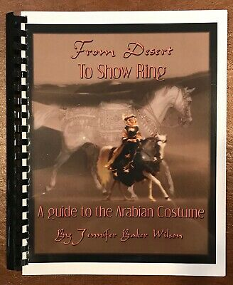 "BOOK: ""A Guide to the [Model Horse] Arabian Costume""...by Jennifer Baker Wilson!"