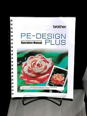 Brother PE Design Plus Embroidery Manual Bound Reprint Guide Instructions ONLY