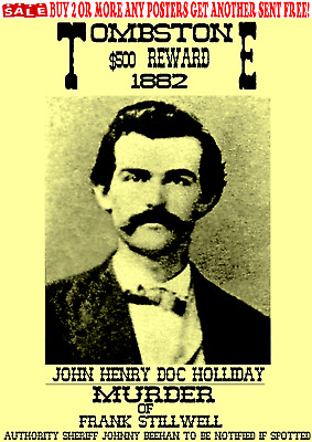 Old West Wanted Poster Outlaw Doc Holliday Ringo Western Wyatt Ok Corral Reward