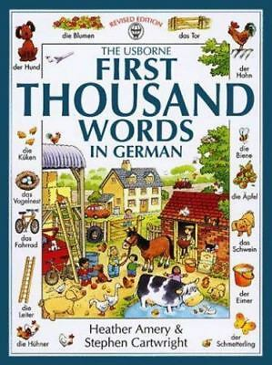 The Usborne First Thousand Words in German [First Picture Book] [German and Engl