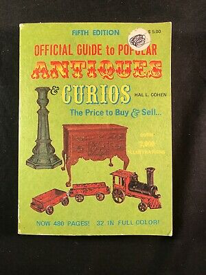 1975 5th Edition Official Guide to Popular Antiques & Curios by Hal L Cohen
