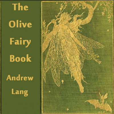The Olive Fairy Book, Andrew Lang unabridged Audiobook on 1 DVD