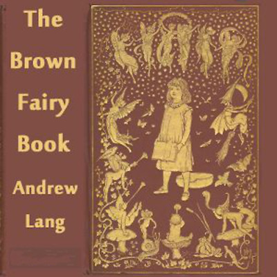 The Brown Fairy Book by ANDREW LANG MP3 DVD Audiobook