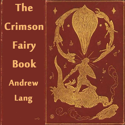The Crimson Fairy Book, Andrew Lang unabridged Audiobook on 1 DVD