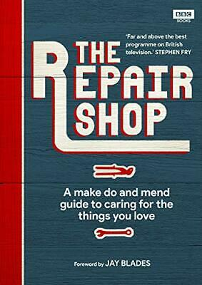 The Repair Shop: A Make Do and Mend Handbook New Hardcover Book