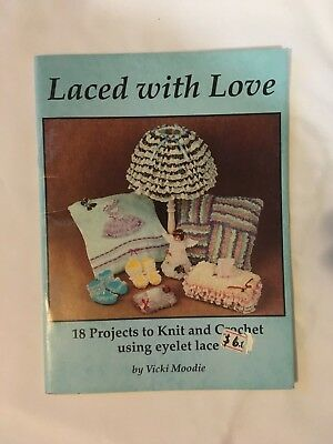 Laced with Love, by Vicki Moodie. instruction book, multiple designs.