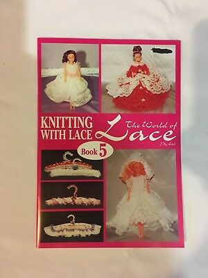 The World of Lace. Knitting with Lace Book 5. instruction book, multiple designs