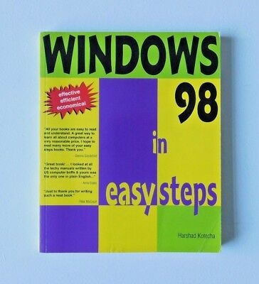 WINDOWS 98 IN EASY STEPS by Harshad Kotecha (Paperback Book, 1999)