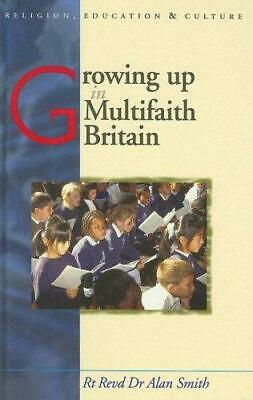 Growing Up in Multifaith Britain: Youth, Ethnicity and Religion by Prof. Alan...
