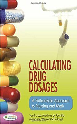 [PDF] Calculating Drug Dosages A Patient-Safe Approach to Nursing and Math by Sa