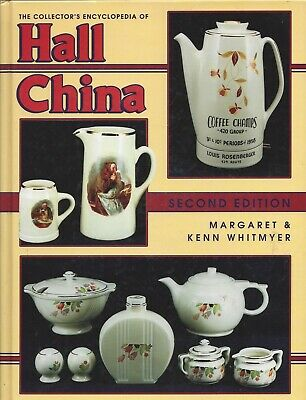 Collector's Encyclopedia of Hall China--Margaret Whitmyer (1997, Hardcover)