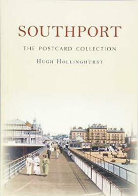 Southport The Postcard Collection by Hugh Hollinghurst