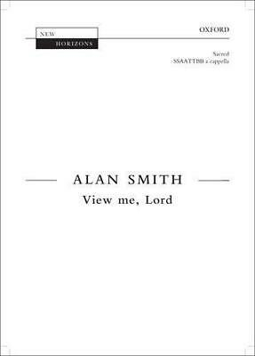 View me, Lord by Prof. Alan Smith