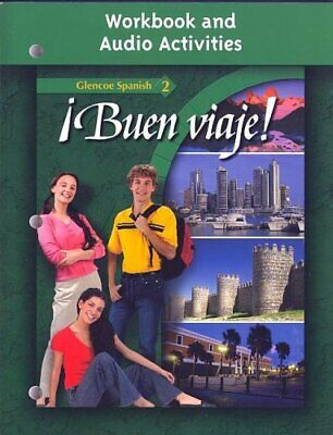 Buen Viaje! Level 2 Workbook And Audio Activities by McGraw-Hill Education