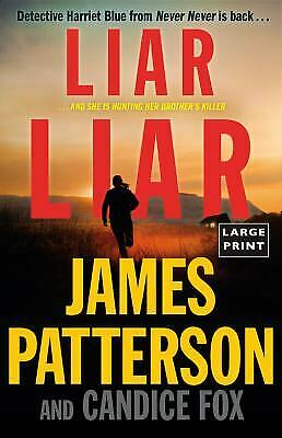 Liar Liar (Harriet Blue) by Patterson, James, Fox, Candice-ExLibrary