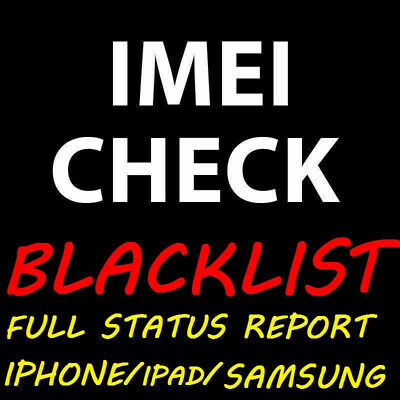 Check blacklist status info Worldwide via IMEI any device Iphone & samsung....
