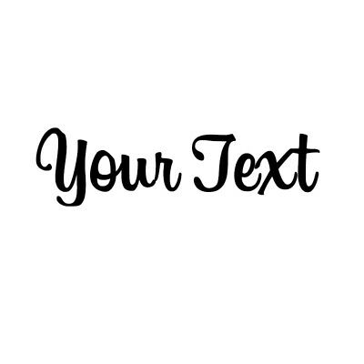 YOUR TEXT Vinyl Decal Sticker Car Window CUSTOM NAME Personalized Lettering