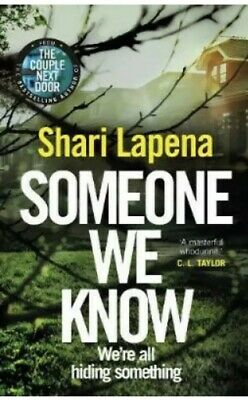 Someone We Know by Shari Lapena (2019, Hardcover)