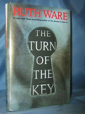 The Turn Of The Key Ruth Ware Brand New 1St Ed Hc/dj  Psychological Thriller!