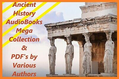 Ancient History AudioBooks Mega Collection + PDF's by Various Authors