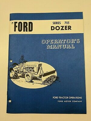 Ford SERIES 705 DOZER Owner Manual 2000 3000 3400, 2110 LGC 4110 LCG Tractor