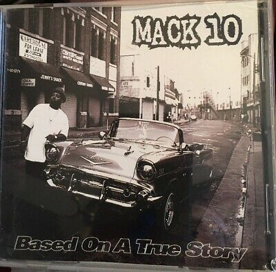 MACK 10 CD Based On A True Story with SNOOP DOGGY DOGG and ICE CUBE 1997