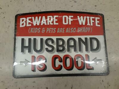 Beware Of Wife Metal Sign Raised Letters 13 By 10 Inches Gas Shop Man Cave