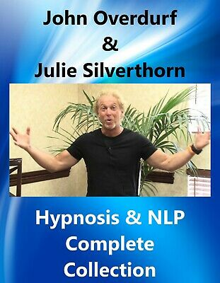 John Overdurf & Julie Silverthorn Hypnosis & NLP Complete Collection