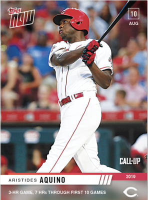2019 TOPPS NOW ARISTIDES AQUINO ROOKIE CALL-UP CARD REDS #665 3-HR GAME 7HRs RC