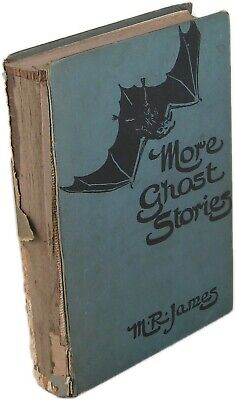 1919 More Ghost Stories of an Antiquary M R James Montague Rhodes
