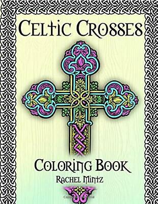 Celtic Crosses Coloring Book by Rachel Mintz.(Paperback, 2019)
